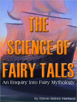 The Science Of Fairy Tales An Enquiry Into Fairy Mythology