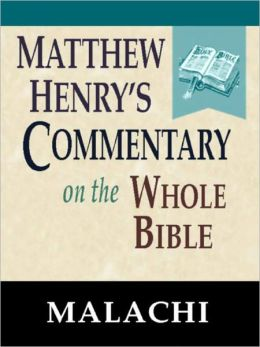 Matthew Henry's Commentary on the Whole Bible-Book of Malachi