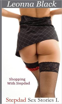 Shopping With Stepdad: Step Dad Sex Stories 1