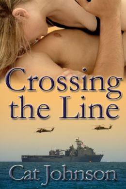 Crossing the Line -a contemporary military romance