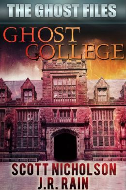Ghost College (Ghost Files #1)
