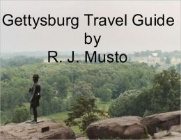 Gettysburg Travel Guide: A Civil War Battlefield