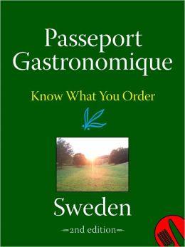 Passeport Gastronomique: Sweden