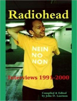 Radiohead: Interviews 1991- 2000
