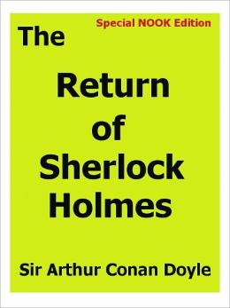 The Return of Sherlock Holmes- Special NOOK Edition