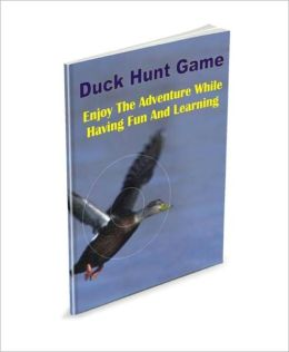 Duck Hunt Game: Enjoy The Adventure While Having Fun And Learning
