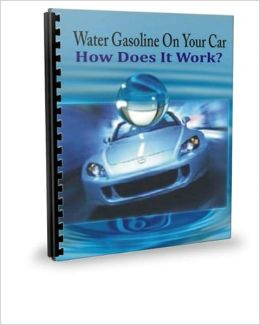 Water Gasoline On Your Car: How Does It Work