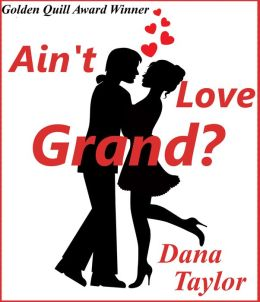 Ain't Love Grand?