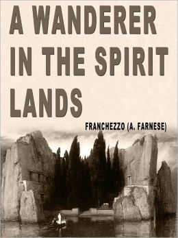 A Wanderer in the Spirit Lands