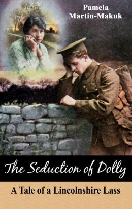 The Seduction of Dolly: A Tale of a Lincolnshire Lass