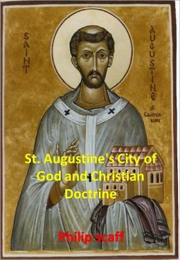 St. Augustine's City of God and Christian Doctrine