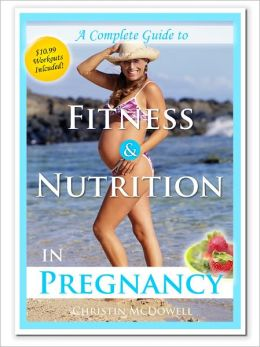 A Quick Guide to Fitness & Nutrition during Pregnancy