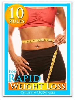 10 Rules for Rapid Weight Loss
