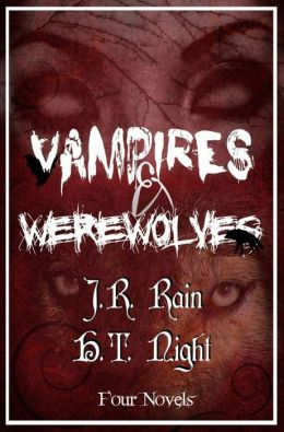 Vampires & Werewolves: Four Novels