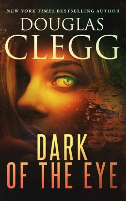 Dark of the Eye - A Novel of Horror