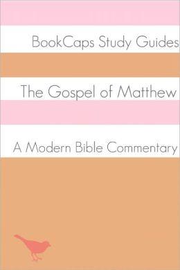 The Gospel of Matthew: A Modern Bible Commentary