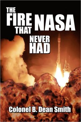 The Fire That NASA Never Had