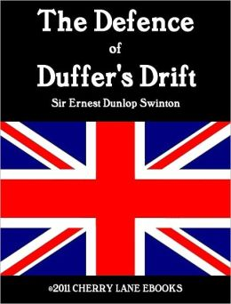 the duffers drift Guide the defense of duffer drift 1916 epub comparability counsel and comments of equipment you can use with your the defense of duffer drift 1916 pdf etc.