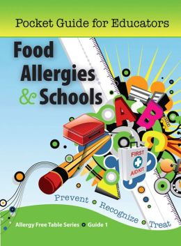 Food Allergies & Schools: Pocket Guide for Educators