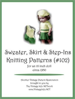 Sweater, Skirt and Step-In Knitting Patterns for 18-Inch Doll (#102)