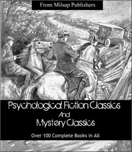Over 100 Mystery and Psychological Fiction Novels Collection for the Nook ((Dostoyevsky, Twain, GK CHesterton, Sherlock Holmes, Jane Austen, HG Wells, Nathaniel Hawthorne, Henry James, Edith Wharton, Thomas Hardy and more)