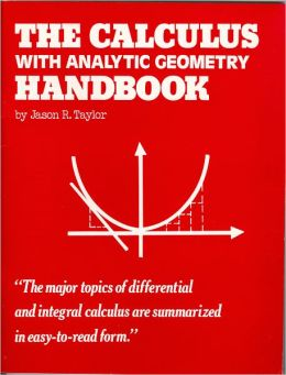 The Calculus with Analytic Geometry Handbook