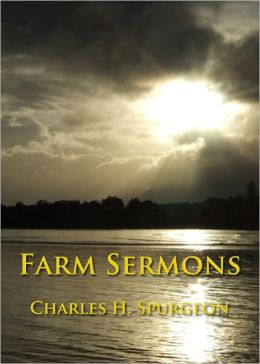 Farm Sermons - Unabridged (Formatted & Optimized for Nook)