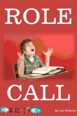 Role Call (Shift)