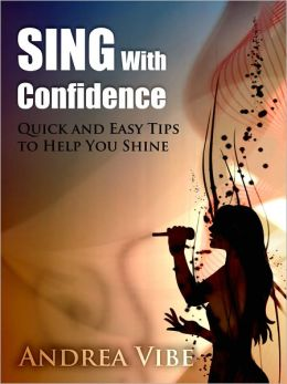 Sing With Confidence
