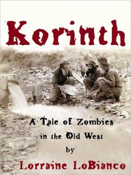 Korinth: A Tale of Zombies in the Old West
