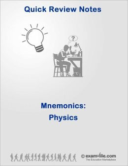 Ace Your Exams - Easy Physics Mnemonics