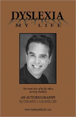 1# Dyslexia My Life - One Man's Story of His Life With a Learning Disability