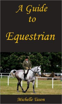 A Guide To Equestrian