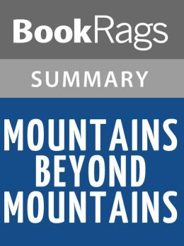 Mountains Beyond Mountains by Tracy Kidder Summary & Study Guide