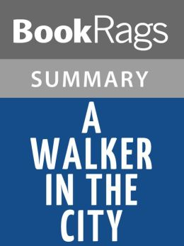 a walk across america summary A walk across america by peter jenkins (travel author) - chapter 13-18 summary  and analysis.