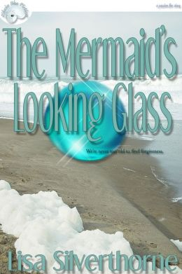 The Mermaid's Looking Glass