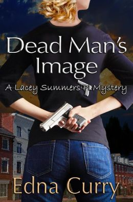 Dead Man's Image - A Lacey Summers Mystery