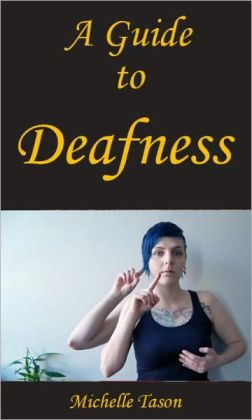 A Guide To Deafness
