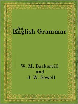 An English Grammar for High School, Academy and College classes