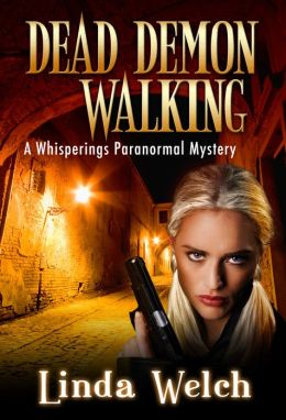 Dead Demon Walking: Whisperings book three