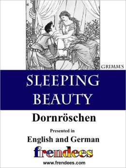 Sleeping Beauty Dornr&ouml;schen Presented by Frendees Dual Language English/German