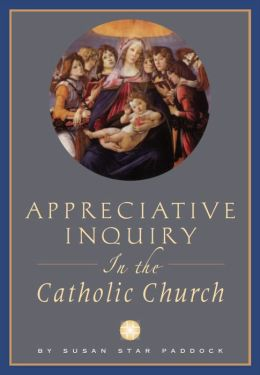 Appreciative Inquiry in the Catholic Church