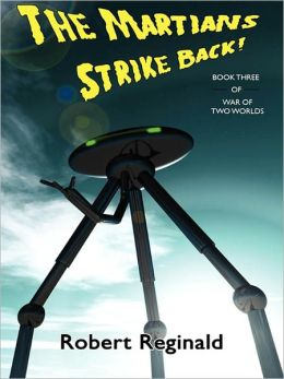 The Martians Strike Back! War of Two Worlds, Book 3