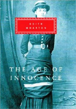 Age of Innocence by Edith Wharton [Unabridged Edition]
