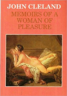 Fanny Hill: Memoirs of a Woman of Pleasure (Unabridged)