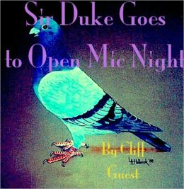 Sir Duke Goes To Open Mic Night