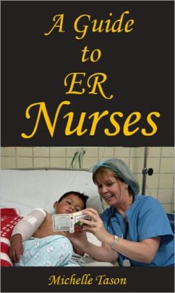 A Guide To ER Nurses