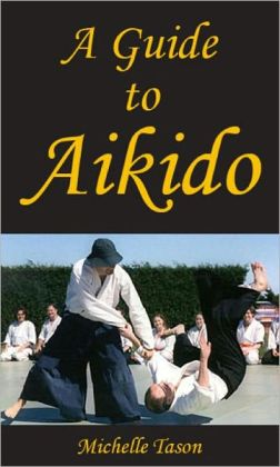 A Guide To Aikido