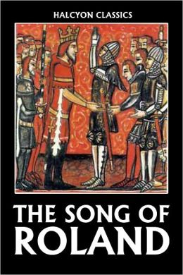The Song of Roland (Two Translations)