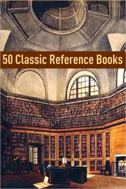 50 Classic Reference Books